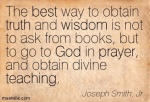 Quotation-Joseph-Smith-Jr--god-wisdom-truth-prayer-teaching-best-Meetville-Quotes-104929